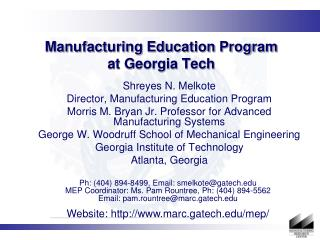 Manufacturing Education Program at Georgia Tech