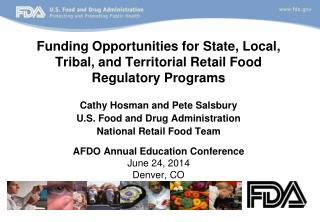 Funding Opportunities for State, Local, Tribal, and Territorial Retail Food Regulatory Programs