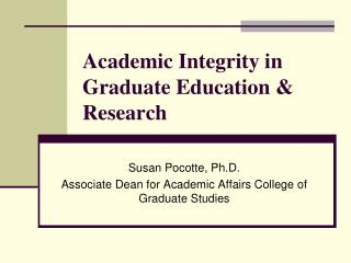 Academic Integrity in Graduate Education & Research