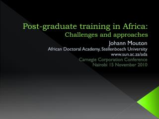 Post-graduate training in Africa: Challenges and approaches