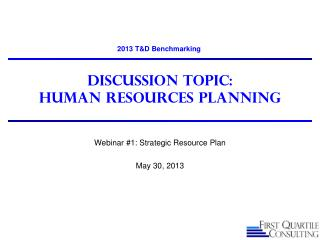 Discussion Topic: Human Resources Planning
