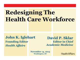 Redesigning The Health Care Workforce
