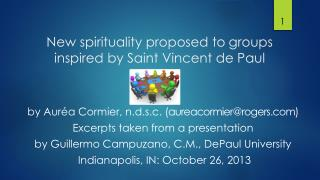 New spirituality proposed to groups  inspired by Saint Vincent de Paul