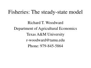 Fisheries: The steady-state model
