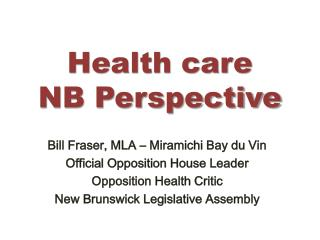 Health care NB Perspective