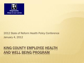 King County Employee Health  and Well Being Program