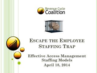 Escape the Employee Staffing Trap