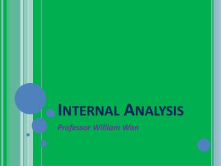 Internal Analysis