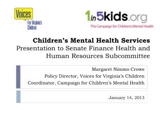 Children's Mental Health Services Presentation to Senate Finance Health and Human Resources Subcommittee