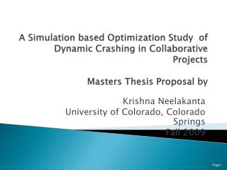 A Simulation based Optimization Study  of Dynamic Crashing in Collaborative Projects  Masters  Thesis Proposal  by