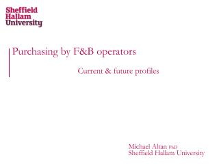 Purchasing by F&B operators Current & future profiles