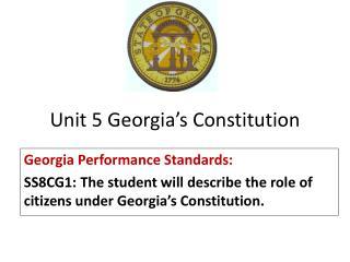 Unit 5 Georgia's Constitution
