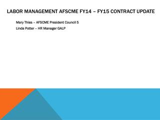 Labor Management AFSCME FY14 – FY15 Contract Update
