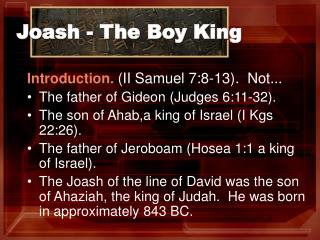 Joash - The Boy King