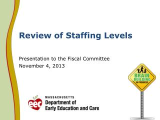 Review of Staffing Levels