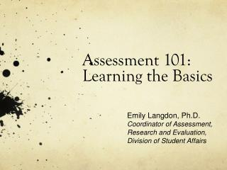 Assessment 101: Learning the Basics