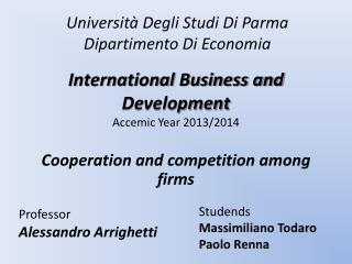 International Business and  Development Accemic Year  2013/2014