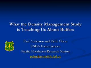 What the Density Management Study is Teaching Us About Buffers