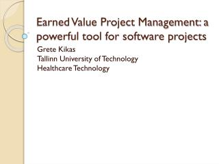 Earned Value Project Management: a powerful tool for software projects