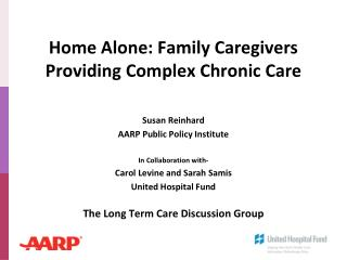 Home Alone: Family Caregivers Providing Complex Chronic Care