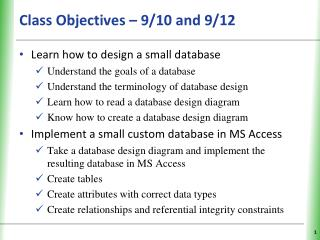 Class Objectives – 9/10 and 9/12