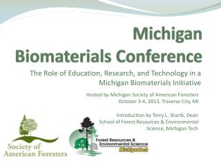 Michigan  Biomaterials Conference