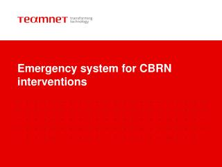 Emergency system for CBRN interventions