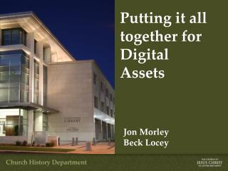 Putting it all together for Digital  Assets