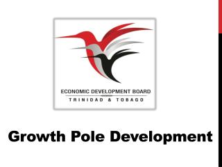 Growth Pole Development