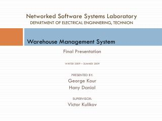 Networked Software Systems Laboratory DEPARTMENT OF ELECTRICAL ENGINNERING, TECHNION