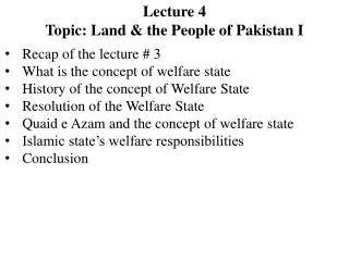 Lecture 4 Topic: Land & the People of Pakistan I