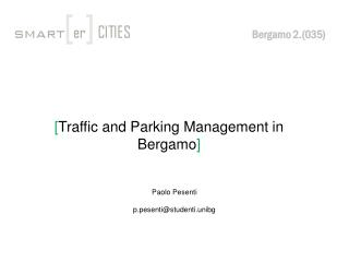 [ Traffic and Parking Management in Bergamo ]