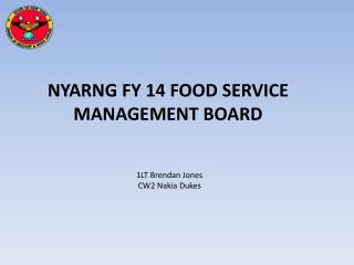 NYARNG FY 14 FOOD SERVICE MANAGEMENT BOARD