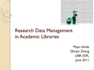 Research Data Management in Academic Libraries