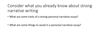 Consider what you already know about strong narrative writing
