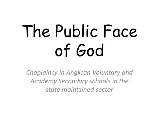 The Public Face of God