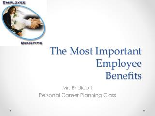 The Most Important Employee Benefits