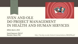 Sven and  OlE Do Project Management in Health and Human Services