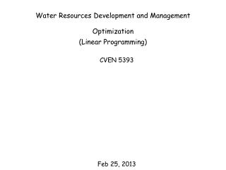 Water Resources Development and Management Optimization (Linear Programming)