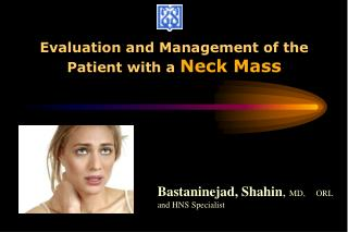 Evaluation and Management of the Patient with a  Neck Mass