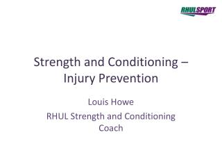 Strength and Conditioning – Injury Prevention