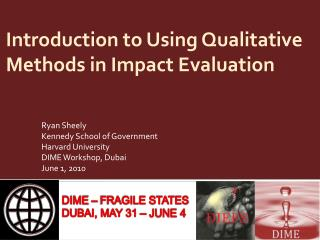 Introduction to Using Qualitative Methods in Impact Evaluation
