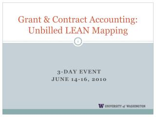 Grant & Contract Accounting: Unbilled LEAN Mapping