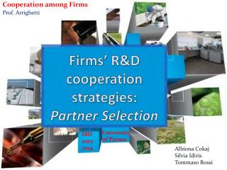 Firms '  R&D  cooperation strategies : Partner  S election