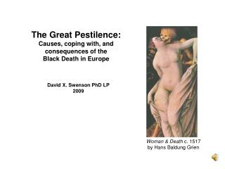 The Great Pestilence: Causes, coping with, and consequences of the  Black Death in Europe