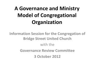 A Governance and Ministry Model of Congregational Organization