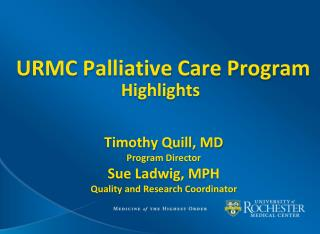 URMC Palliative Care Program Highlights
