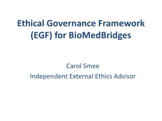Ethical Governance Framework (EGF) for  BioMedBridges