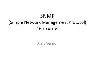 SNMP (Simple Network Management Protocol) Overview