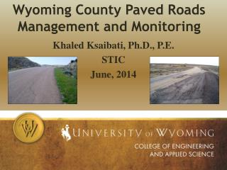 Wyoming County Paved Roads Management and Monitoring